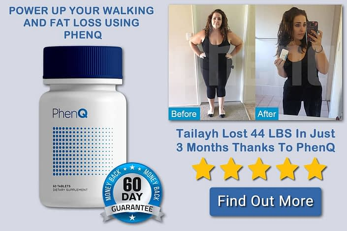 PhenQ and Walking to lose weight